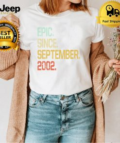 19 Years old Shirt Vintage Epic Since September 2002 shirt