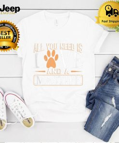 All you Need is Love and a Mastiff shirt