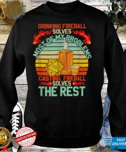 Drinking Fireball Solves Most Of My Problems Casting Vintage T Shirt