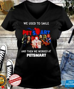 Horror Halloween we used to smile and then we worked at Petsmart shirt