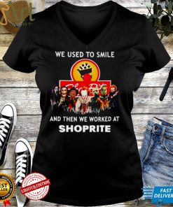 Horror Halloween we used to smile and then we worked at Shoprite shirt